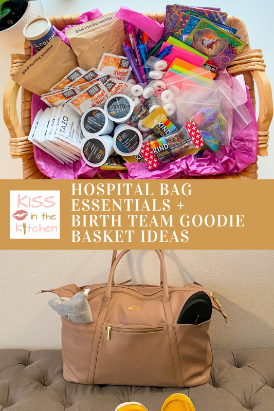 hospital bag essentials and birth team goodie basket ideas pin for later