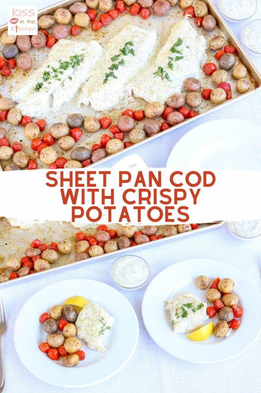 Sheet Pan Cod with Crispy Potatoes Pinterest Pin for later